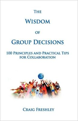 Wisdom of Group Decisions
