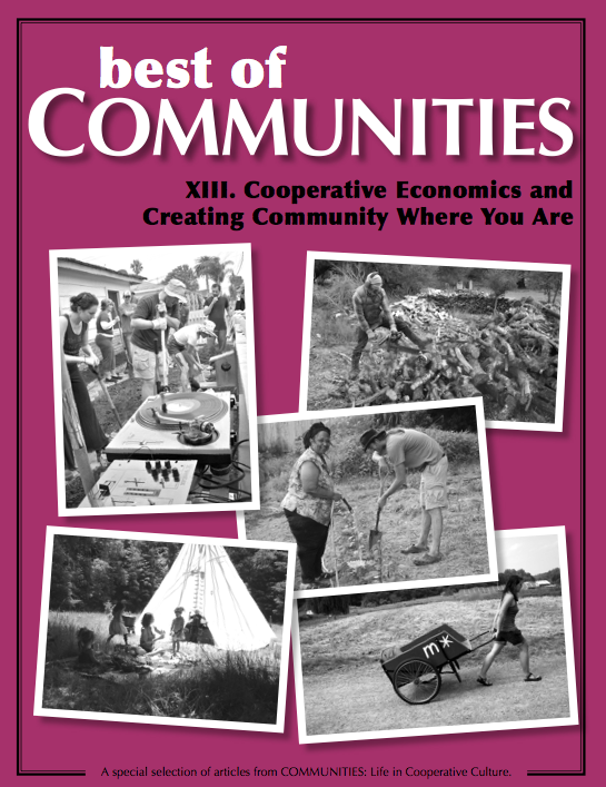 Best of Communities XIII: Cooperative Economics and Creating Community Wherever You Are