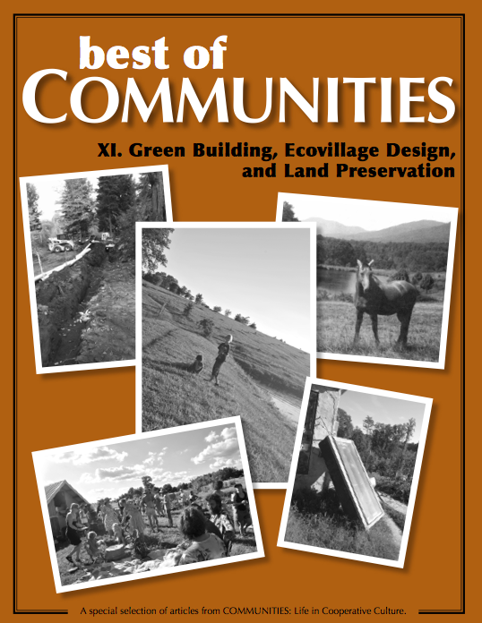 Green Building, Ecovillage Design, and Land Preservation