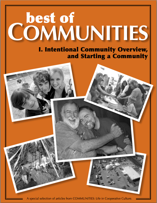 Intentional Community Overview, and Starting a Community