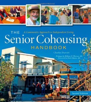 Senior Cohousing Handbook 2nd Edition