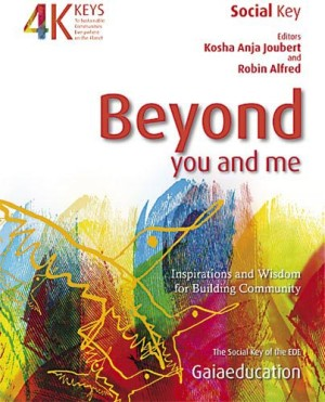 Four Keys – Beyond You and Me – Inspiration and Wisdom for Building Community