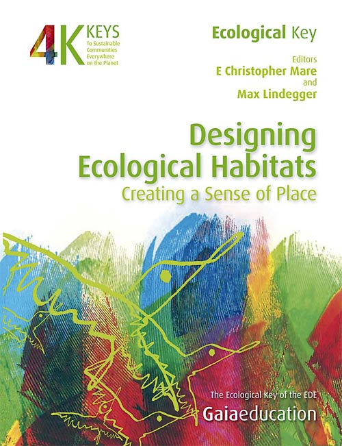 The Four Keys: Designing Ecological Habitats – Creating a Sense of Place