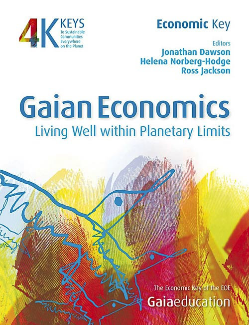 Gaian Economics – Living Well within Planetary Limits