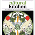 Community Bookstore Sale! The Natural Kitchen, Your Guide to the Sustainable Food Revolution
