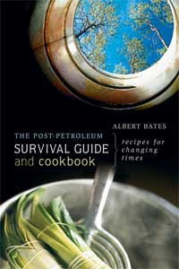 Post-Petroleum Survival Guide and Cookbook